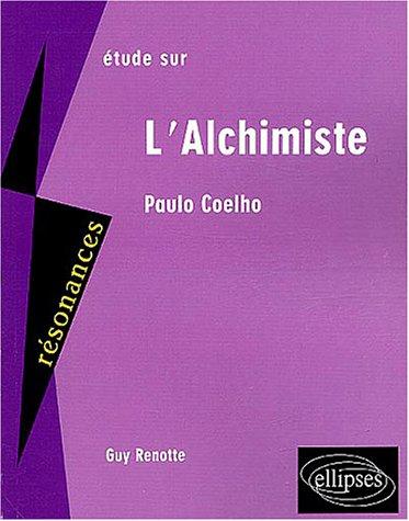 Etude sur l'Alchmiste, Paulo Coelho - Guy Renotte